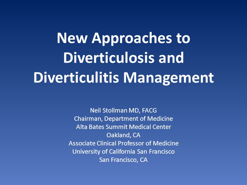 New Approaches to Diverticulosis and Diverticulitis Management