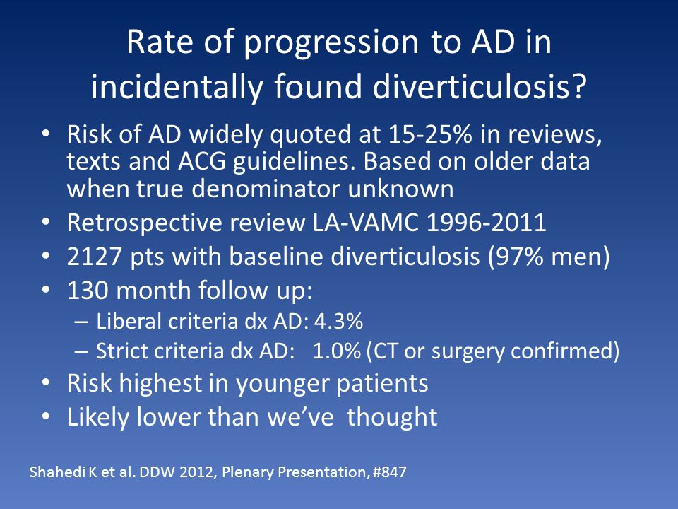 Rate of progression to AD in incidentally found diverticulosis