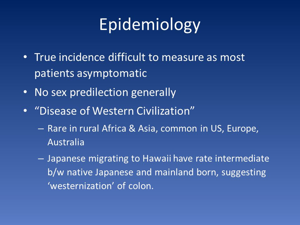 Epidemiology True incidence difficult to measure as most patients asymptomatic. No sex predilection generally.