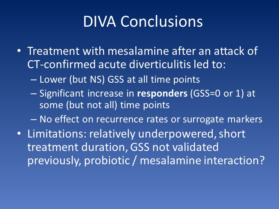 DIVA Conclusions Treatment with mesalamine after an attack of CT-confirmed acute diverticulitis led to:
