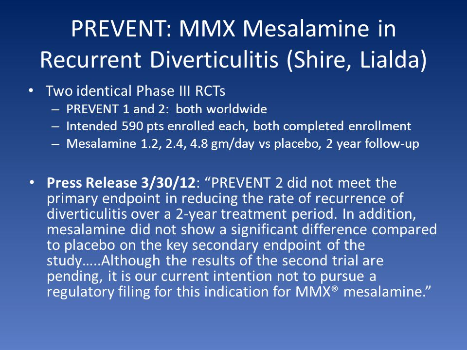 PREVENT: MMX Mesalamine in Recurrent Diverticulitis (Shire, Lialda)