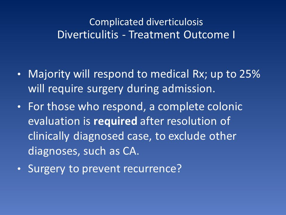 Complicated diverticulosis Diverticulitis - Treatment Outcome I
