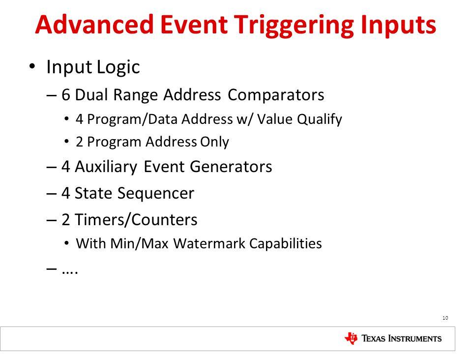 Advanced Event Triggering Inputs