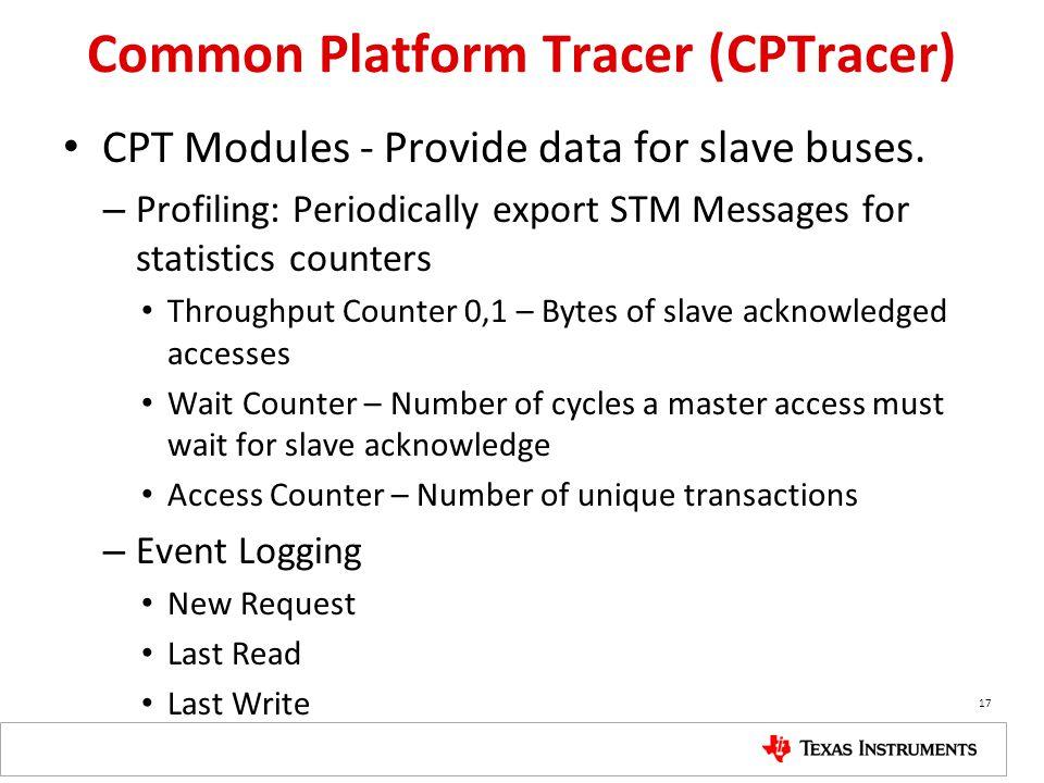 Common Platform Tracer (CPTracer)