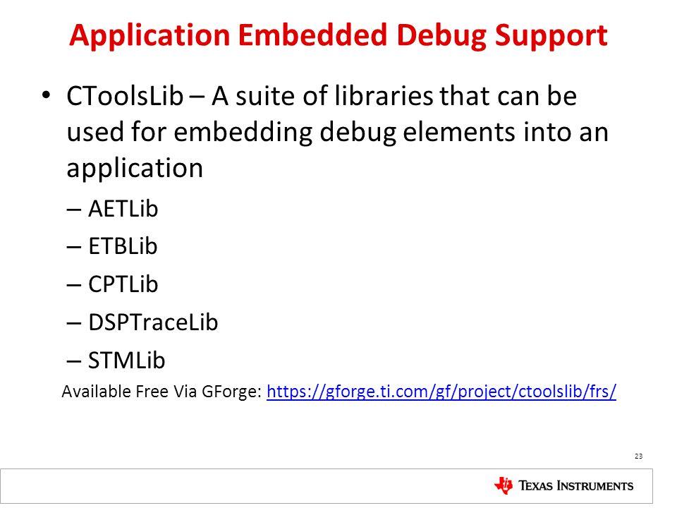 Application Embedded Debug Support