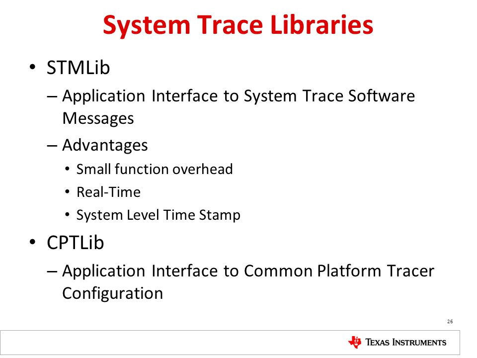 System Trace Libraries