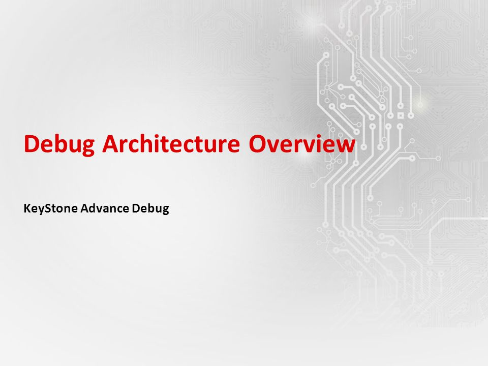 Debug Architecture Overview