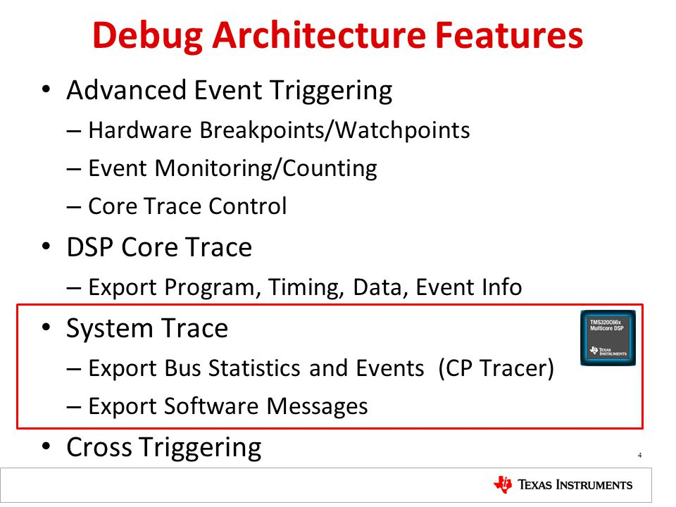Debug Architecture Features