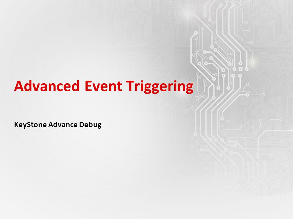 Advanced Event Triggering