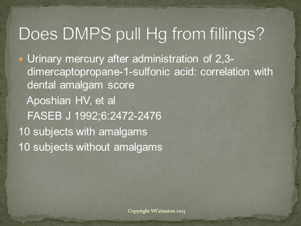 Does DMPS pull Hg from fillings