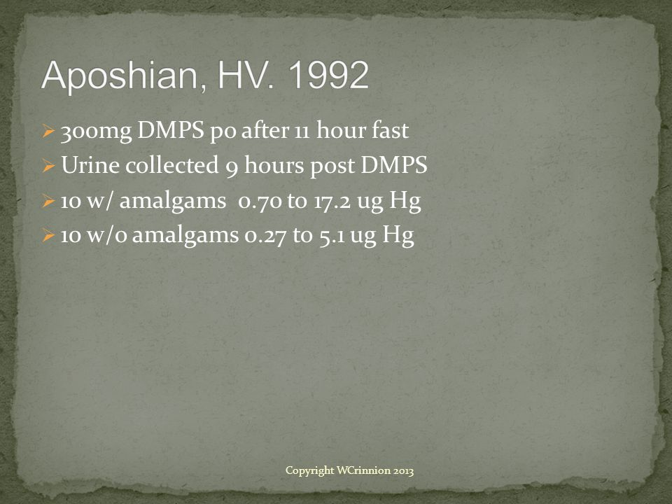 Aposhian, HV. 1992 300mg DMPS po after 11 hour fast