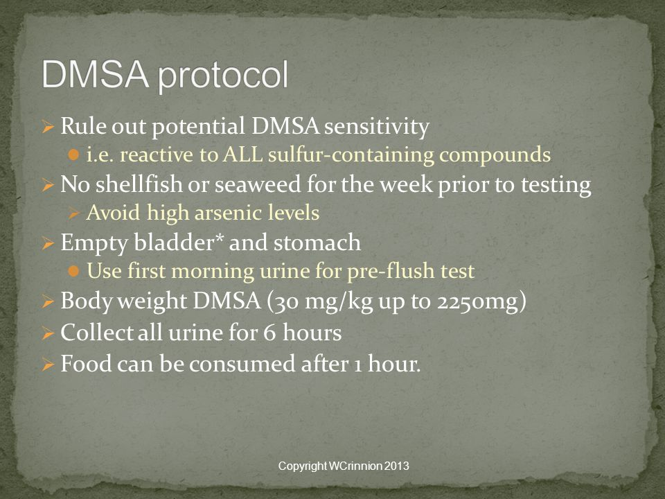 DMSA protocol Rule out potential DMSA sensitivity