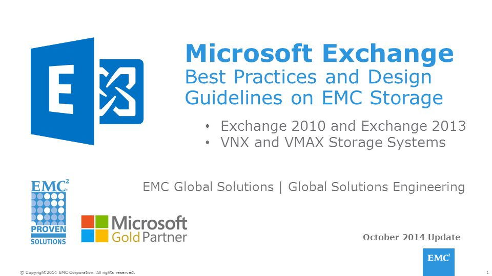 Microsoft Exchange Best Practices and Design Guidelines on EMC Storage