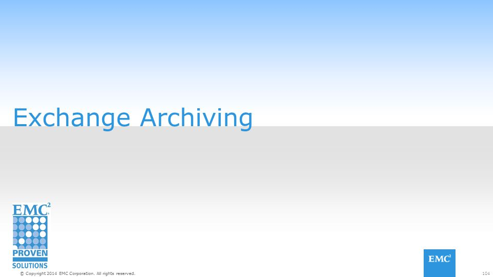 Exchange Archiving