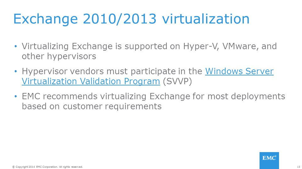 Exchange 2010/2013 virtualization