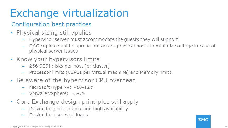 Exchange virtualization