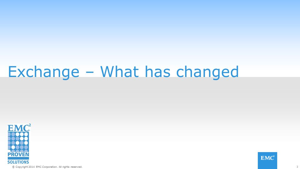 Exchange – What has changed
