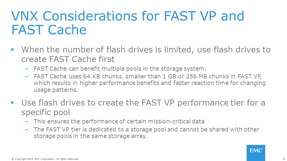 VNX Considerations for FAST VP and FAST Cache