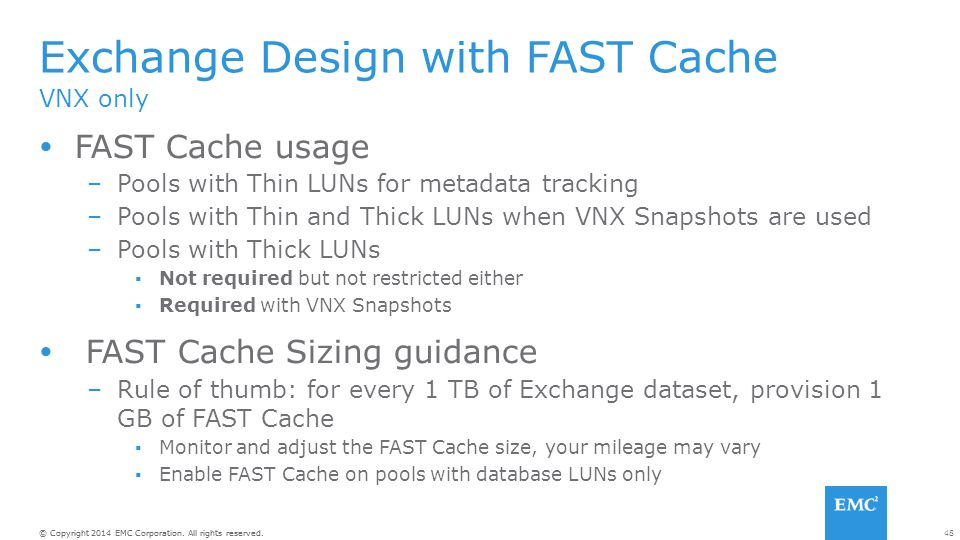 Exchange Design with FAST Cache