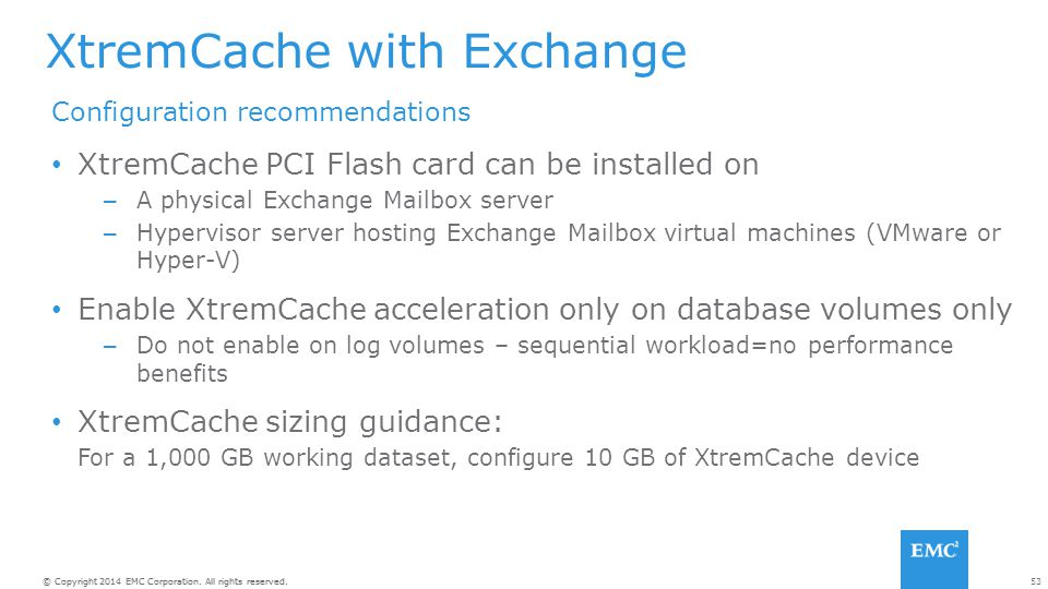 XtremCache with Exchange