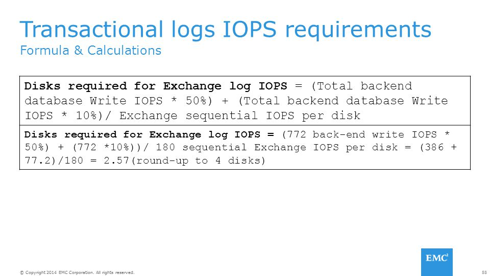 Transactional logs IOPS requirements