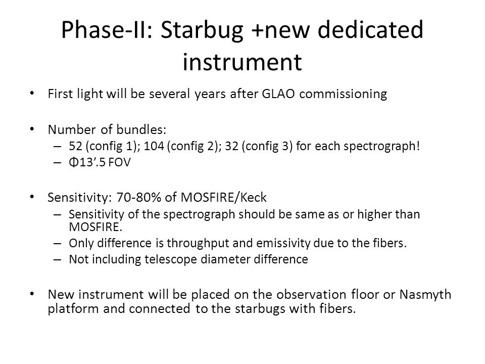 Phase-II: Starbug +new dedicated instrument