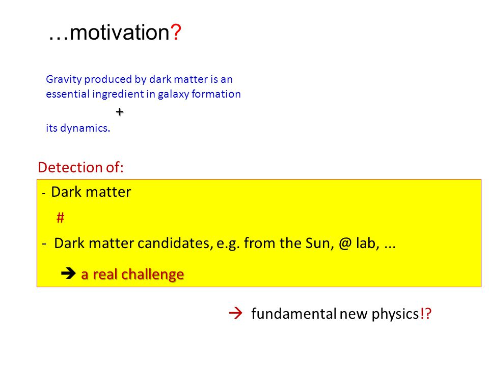 …motivation Detection of: #