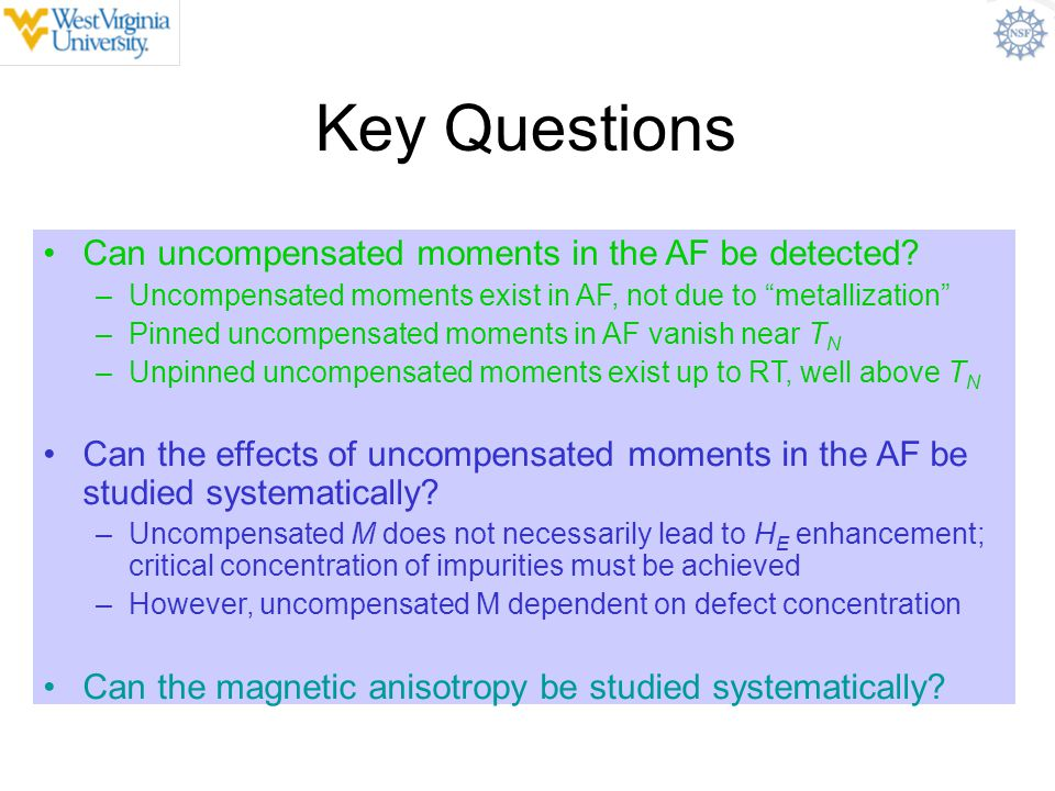 Key Questions Can uncompensated moments in the AF be detected
