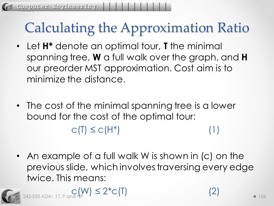 Calculating the Approximation Ratio