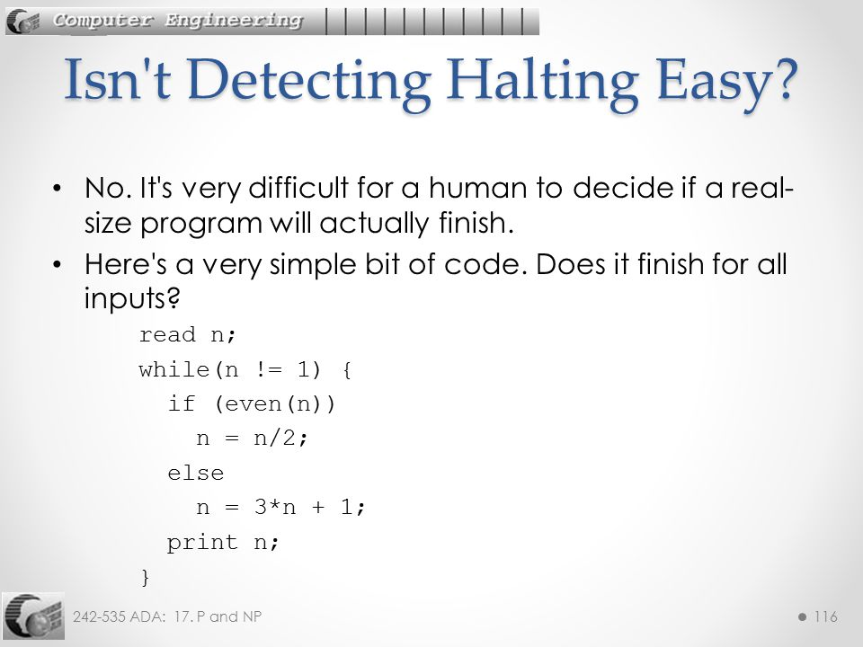 Isn t Detecting Halting Easy