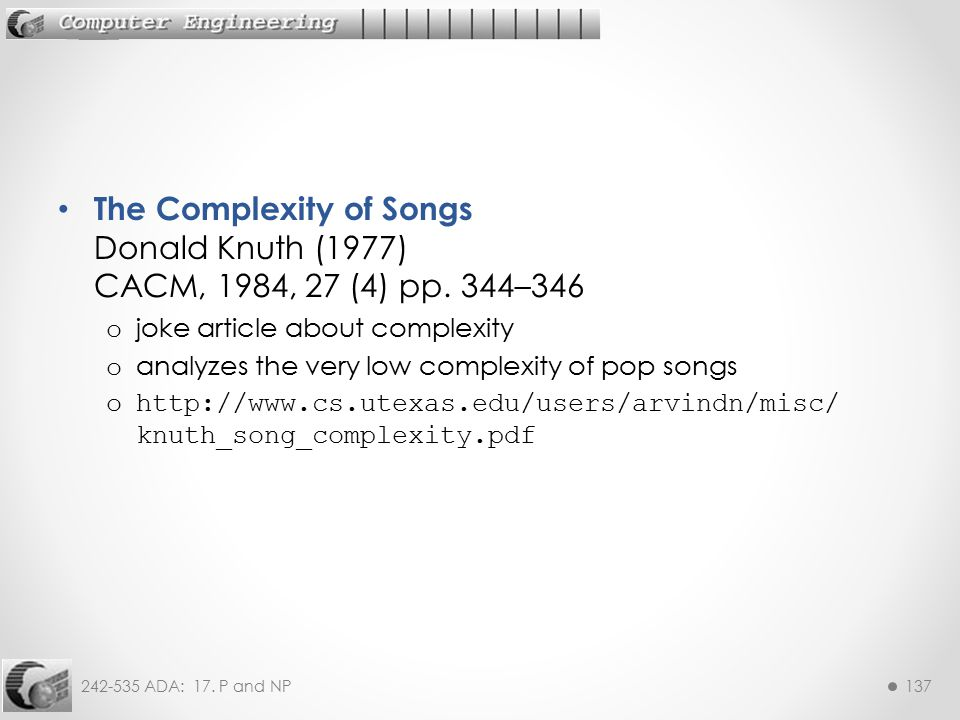 The Complexity of Songs Donald Knuth (1977) CACM, 1984, 27 (4) pp