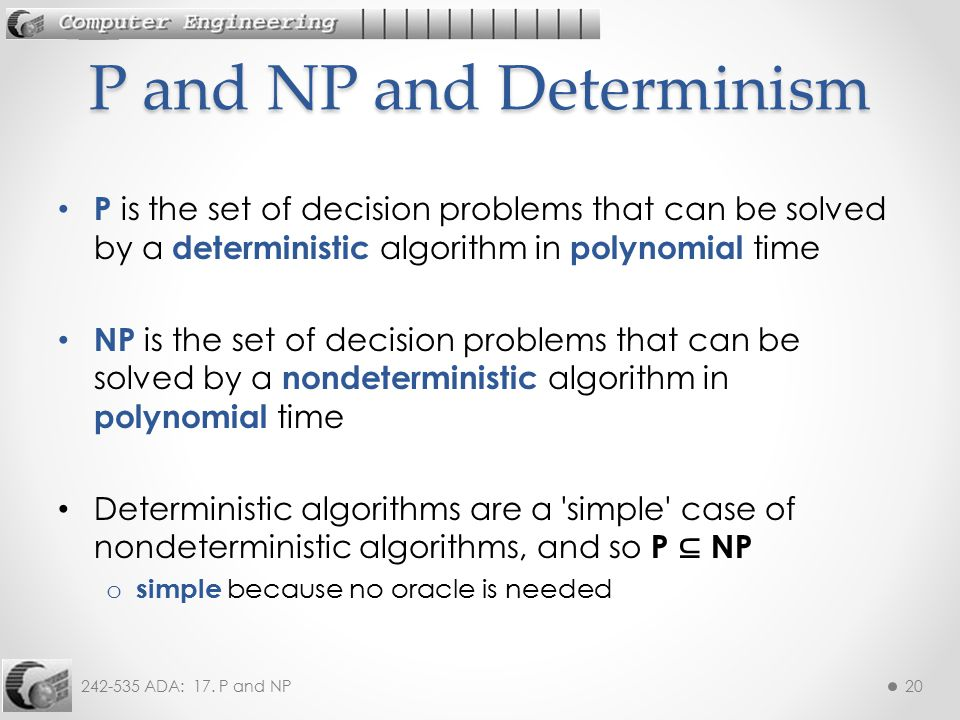 P and NP and Determinism