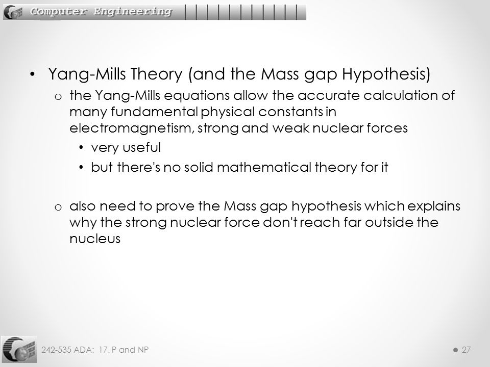 Yang-Mills Theory (and the Mass gap Hypothesis)