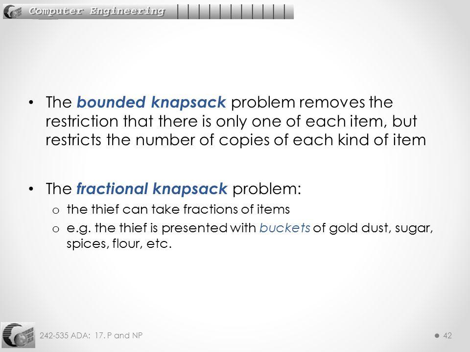 The fractional knapsack problem:
