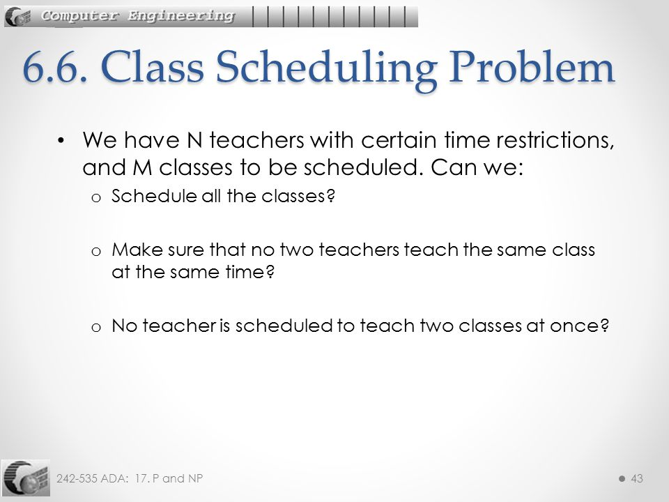 6.6. Class Scheduling Problem