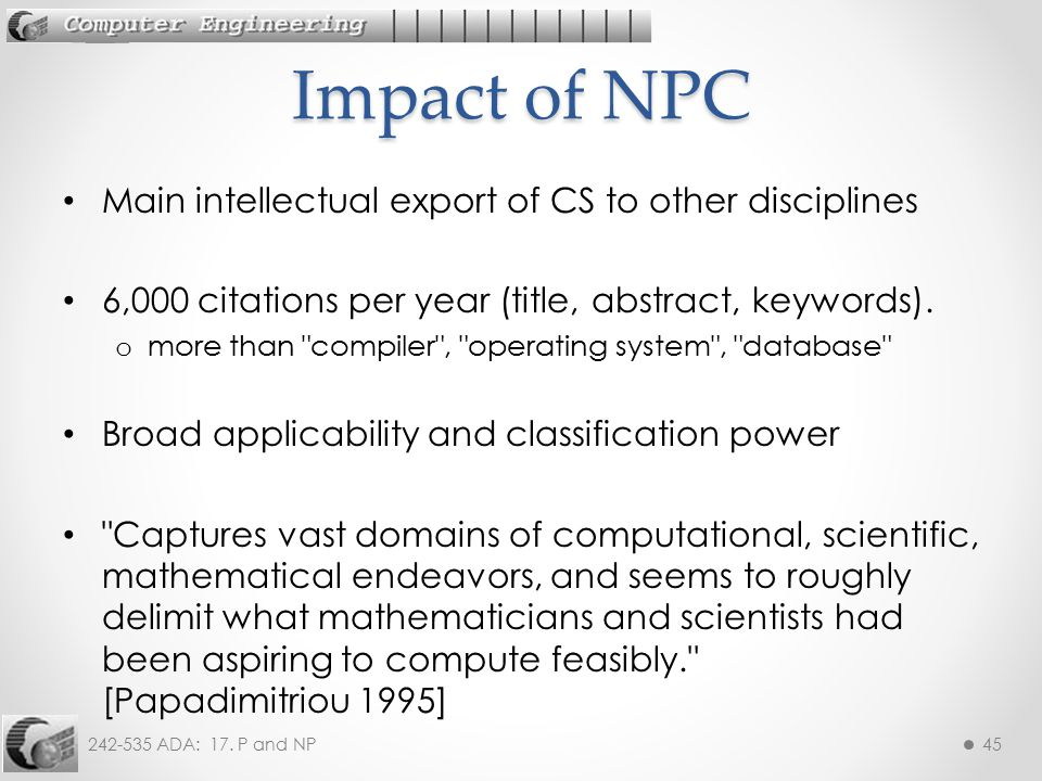 Impact of NPC Main intellectual export of CS to other disciplines