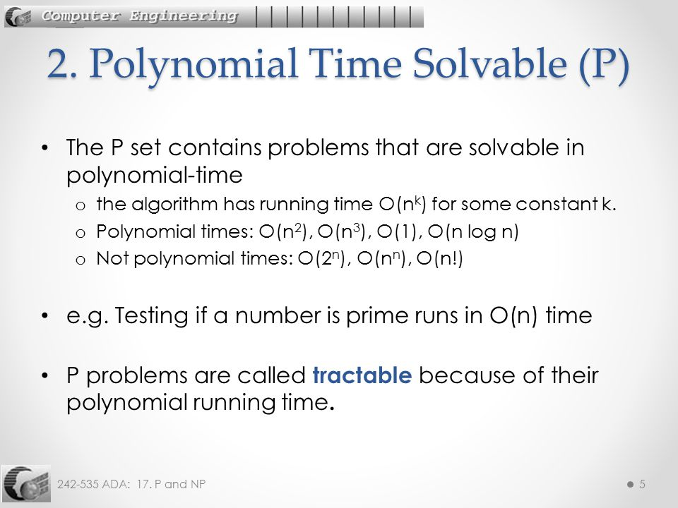 2. Polynomial Time Solvable (P)