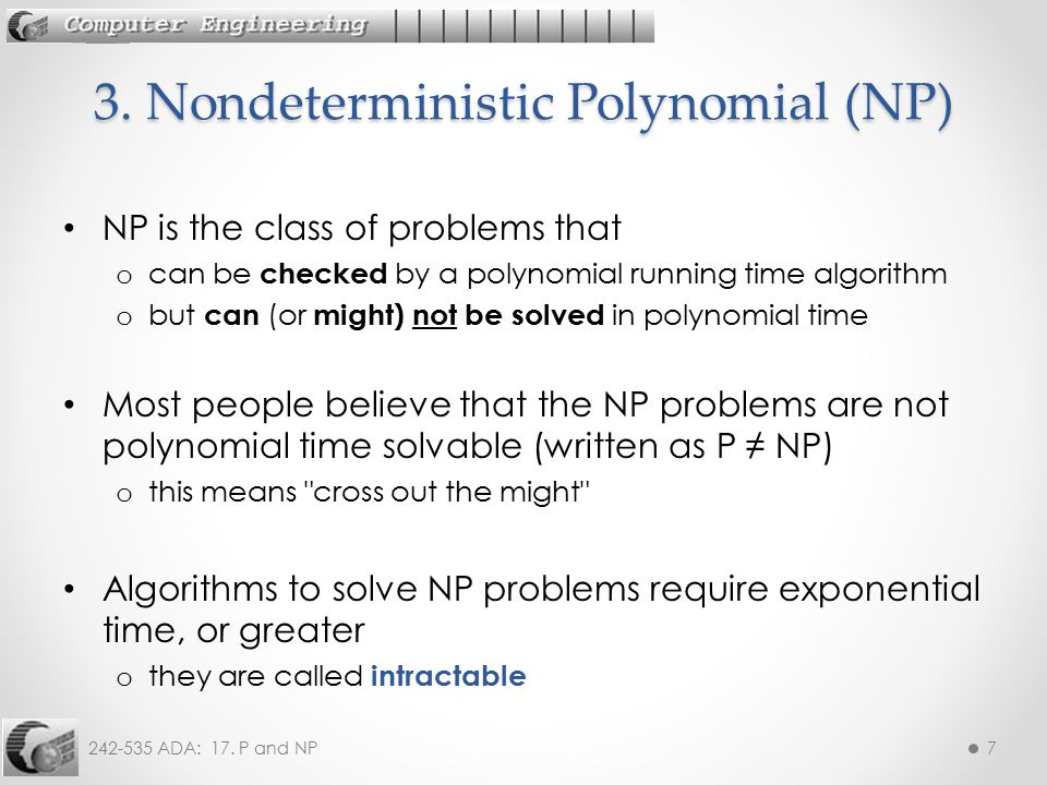 3. Nondeterministic Polynomial (NP)