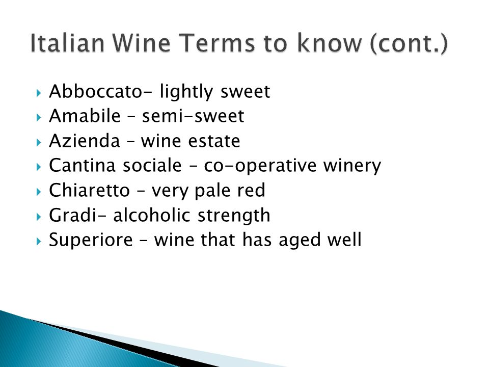 Italian Wine Terms to know (cont.)