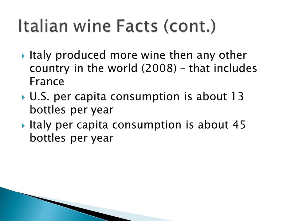 Italian wine Facts (cont.)