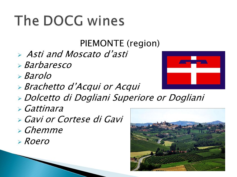 The DOCG wines PIEMONTE (region) Asti and Moscato d'asti Barbaresco
