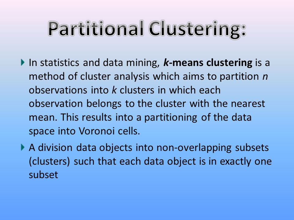 Partitional Clustering: