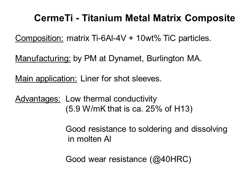 CermeTi - Titanium Metal Matrix Composite
