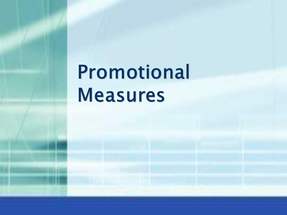 Promotional Measures