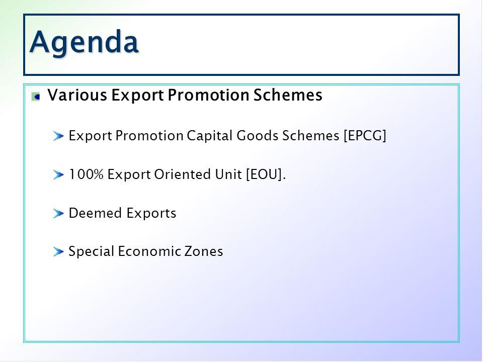 Agenda Various Export Promotion Schemes