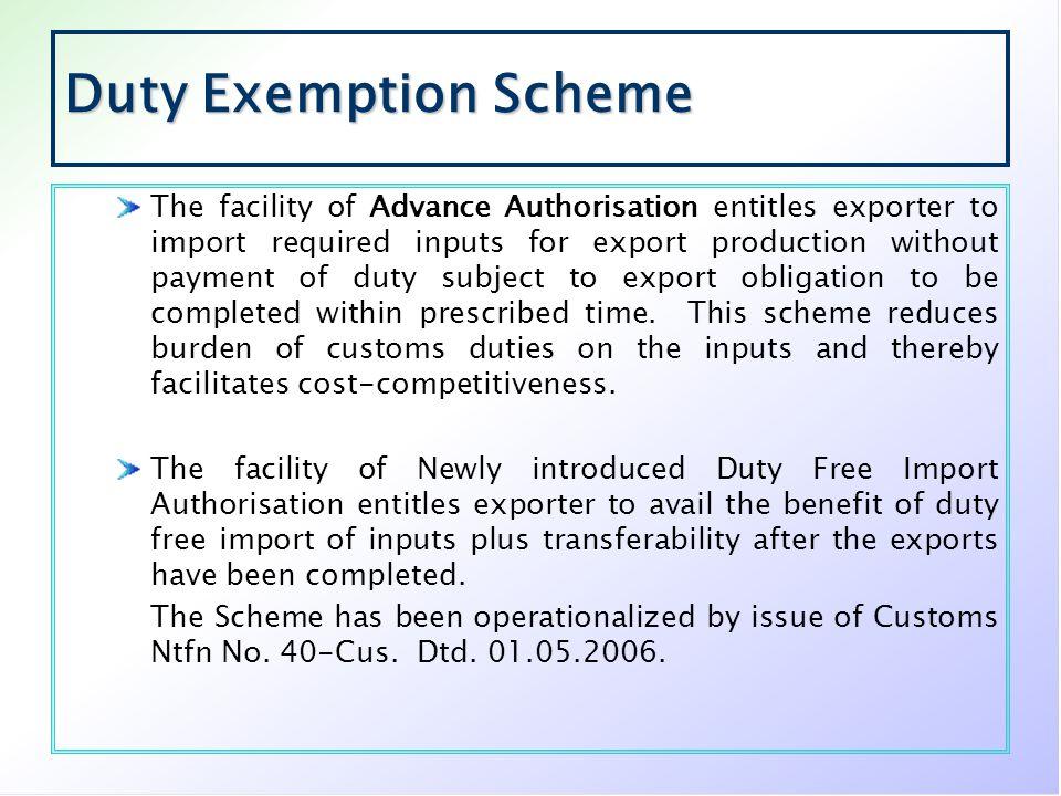 Duty Exemption Scheme