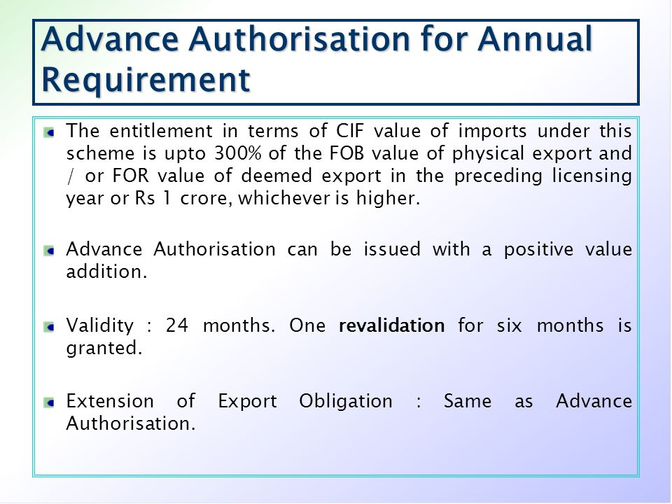 Advance Authorisation for Annual Requirement