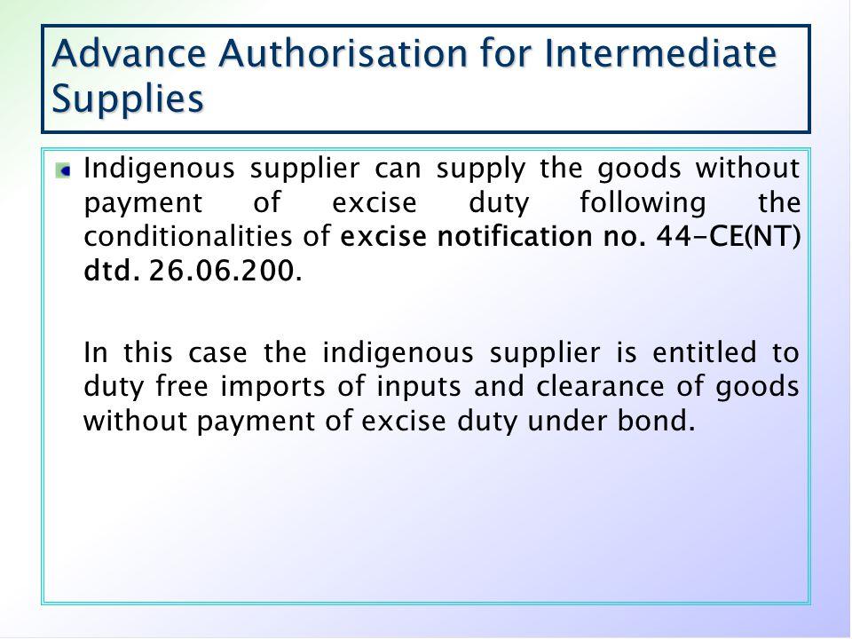 Advance Authorisation for Intermediate Supplies