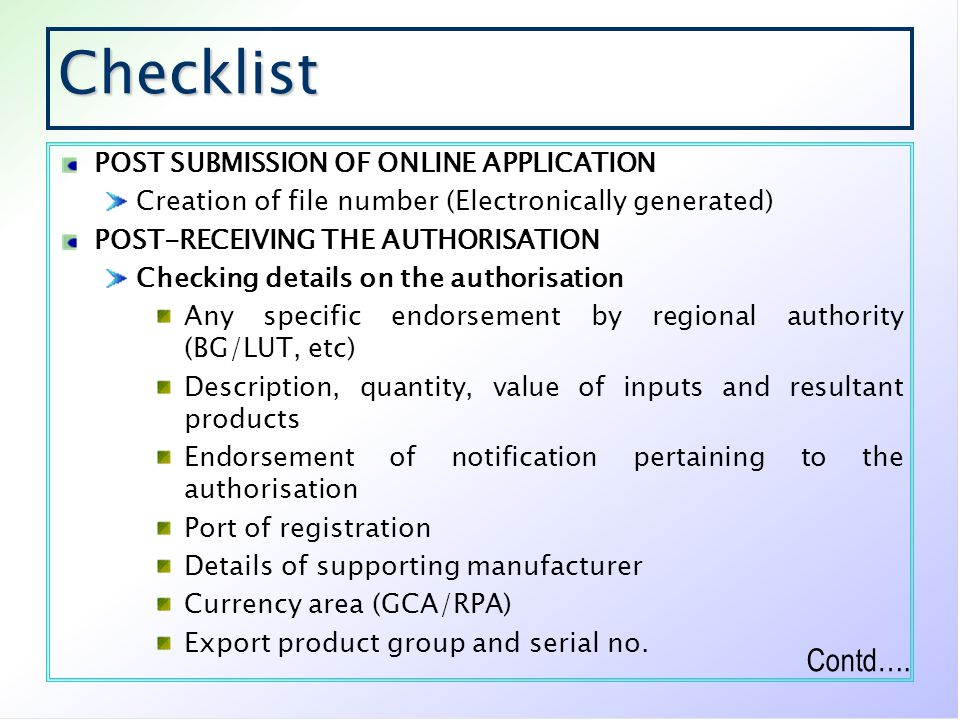 Checklist Contd…. POST SUBMISSION OF ONLINE APPLICATION