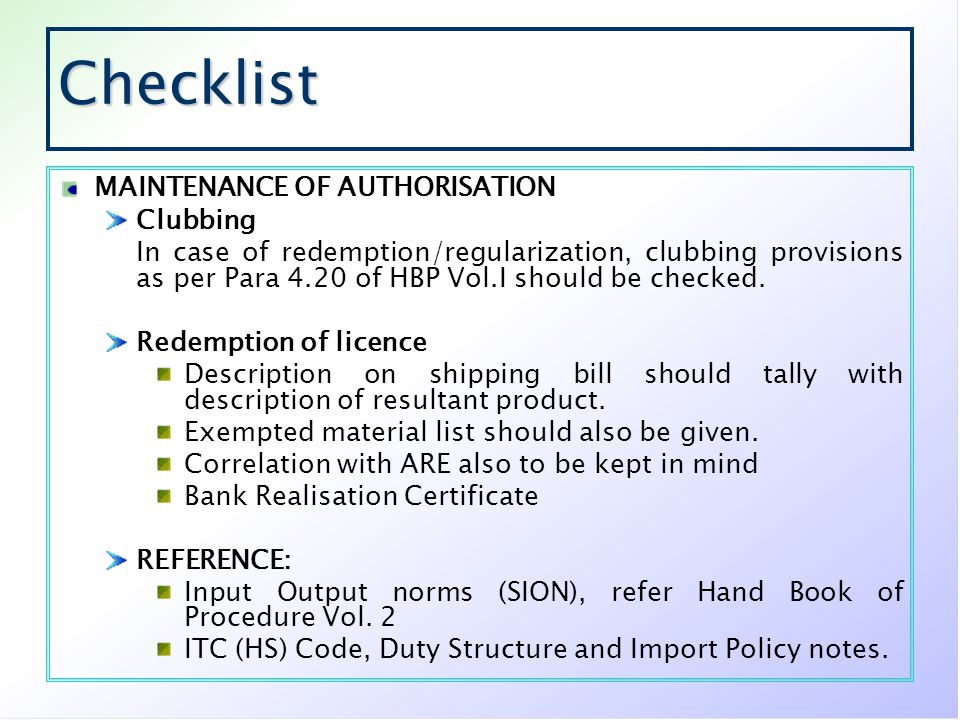 Checklist MAINTENANCE OF AUTHORISATION Clubbing